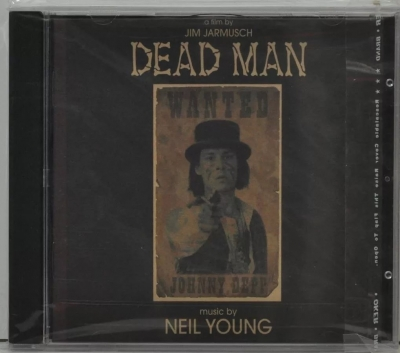 DEAD MAN. A Film By Jim Jarmusch. Music By NEIL YOUNG. 199
