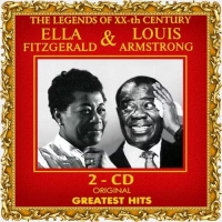Ella FITZGERALD & Louis ARMSTRONG. 2CD Original Greatest Hits