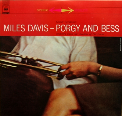 Miles Davis & Gil Evans. PORGY AND BESS. Columbia. 1959